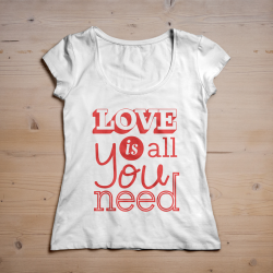 T-shirt Love is all you need
