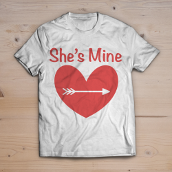 T-shirt She's mine
