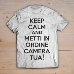 T-shirt Metti in ordine camera tua