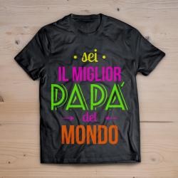 T-shirt sei il miglior papà (stampa FLUO)